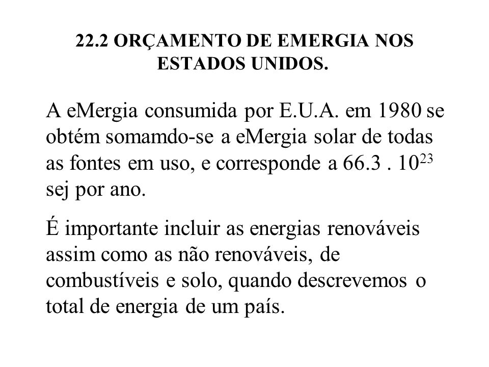 22.2 ORÇAMENTO DE EMERGIA NOS ESTADOS UNIDOS.
