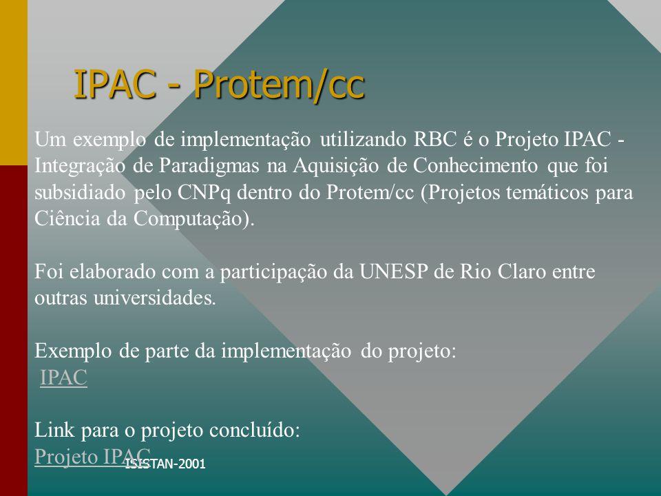 ISISTAN-2001 RaBeCa Ferramenta de desenvolvimento de sistemas RBC que está sendo desenvolvida como parte de uma tese de doutoramento na USP - São Carlos pelo aluno Ricardo Sovat sob orientação do professor André C.