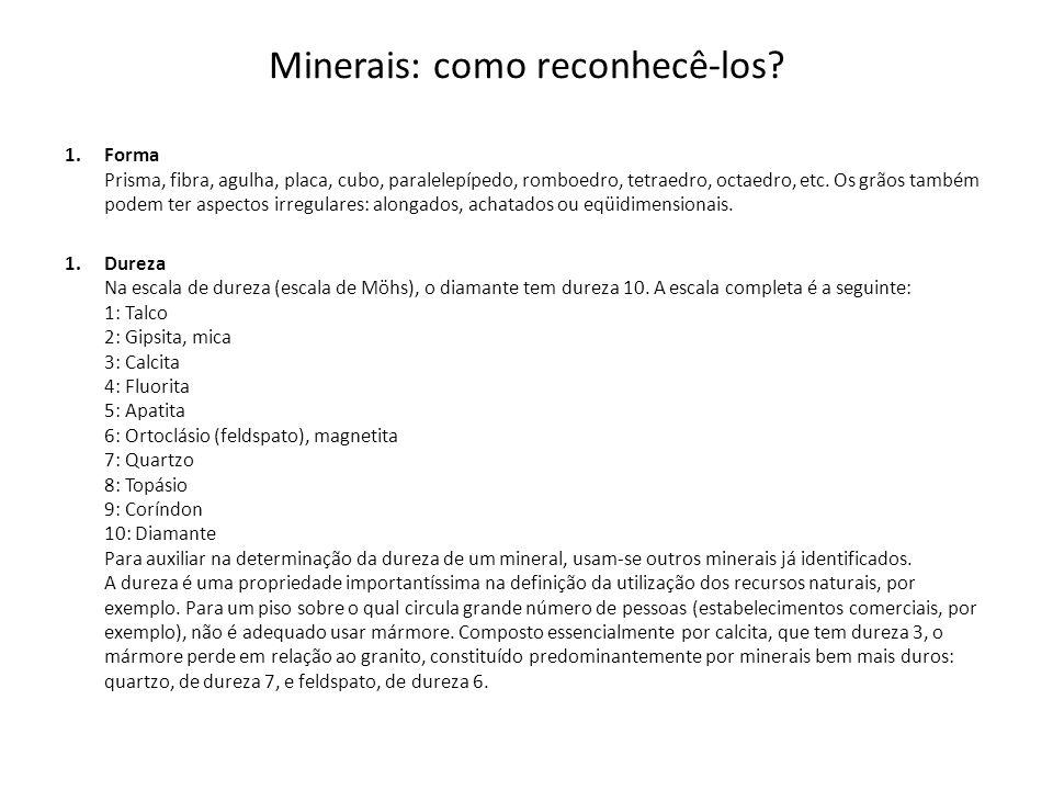 Minerais: como reconhecê-los.