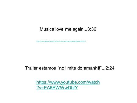 "Https://www.youtube.com/watch ?v=EA6EWWwDbtY Trailer estamos ""no limite do amanhã""...2:24"