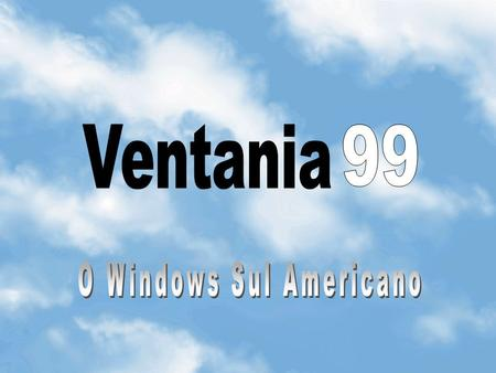 O Windows Sul Americano