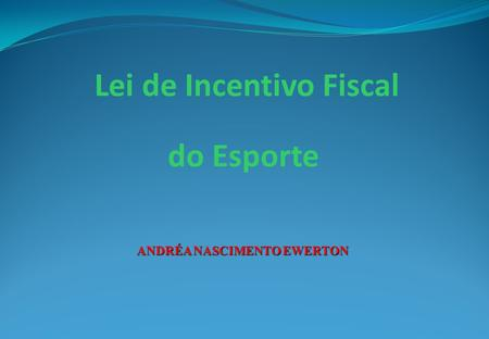 Lei de Incentivo Fiscal do Esporte