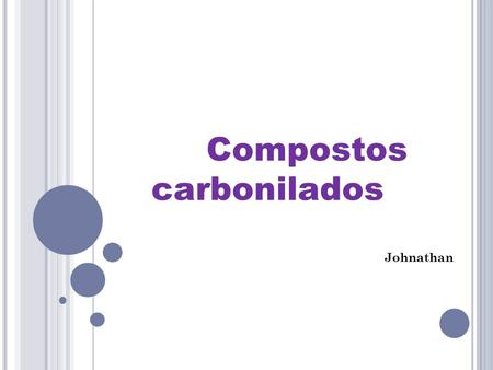 Compostos carbonilados