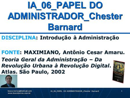IA_06_PAPEL DO ADMINISTRADOR_Chester Barnard