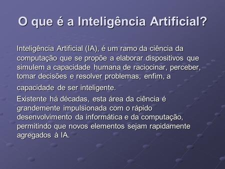 O que é a Inteligência Artificial?