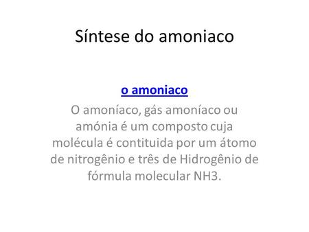 Síntese do amoniaco o amoniaco