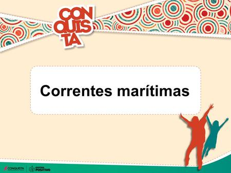 Correntes marítimas.