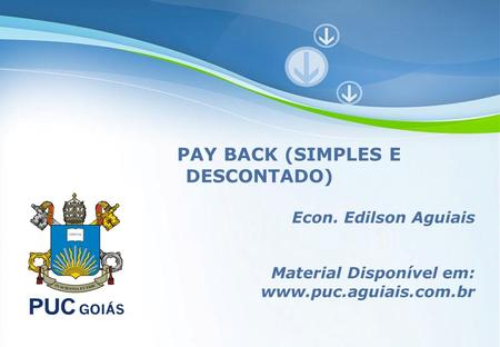 PAY BACK (SIMPLES E DESCONTADO)