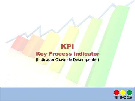 KPI Key Process Indicator