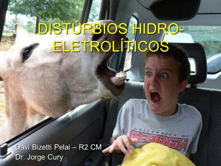 DISTÚRBIOS HIDRO-ELETROLÍTICOS