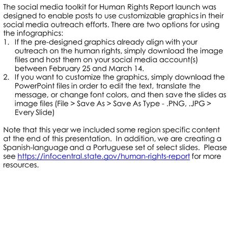 The social media toolkit for Human Rights Report launch was designed to enable posts to use customizable graphics in their social media outreach efforts.