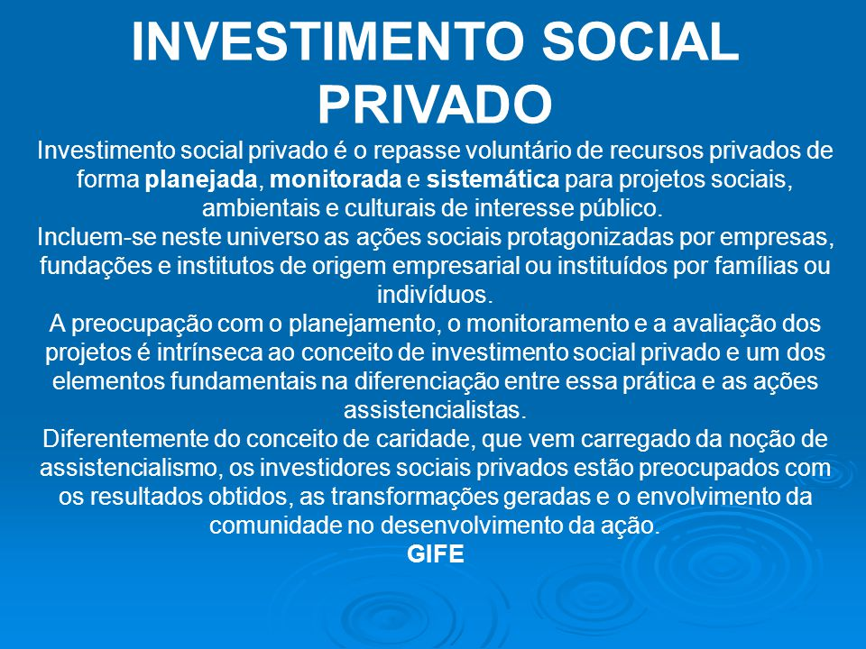 NEGÓCIOS OU EMPRESAS SOCIAIS Empreendimentos inovadores que aliam sustentabilidade, geração de renda para as comunidades e inclusão social.