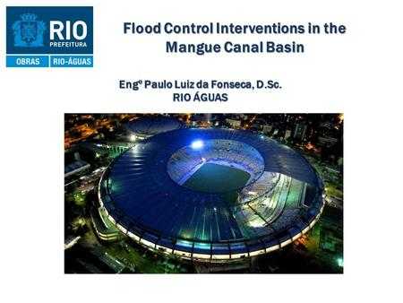 Flood Control Interventions in the Mangue Canal Basin