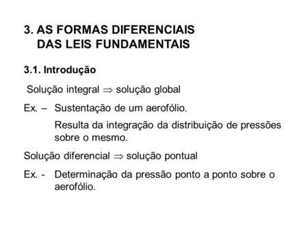 3. AS FORMAS DIFERENCIAIS DAS LEIS FUNDAMENTAIS