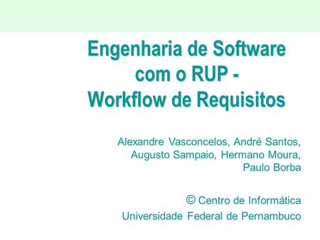 Engenharia de Software com o RUP - Workflow de Requisitos