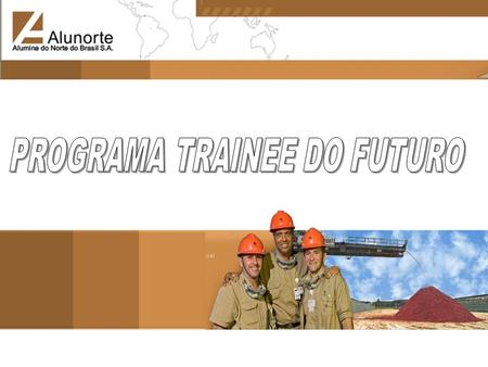 PROGRAMA TRAINEE DO FUTURO