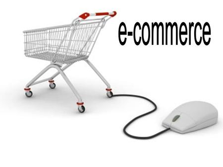 E-commerce.