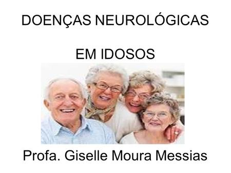 Profa. Giselle Moura Messias