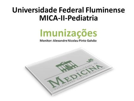 Universidade Federal Fluminense MICA-II-Pediatria