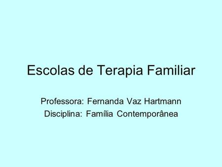 Escolas de Terapia Familiar
