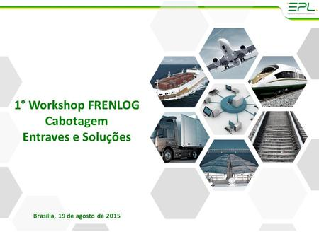 1° Workshop FRENLOG Cabotagem