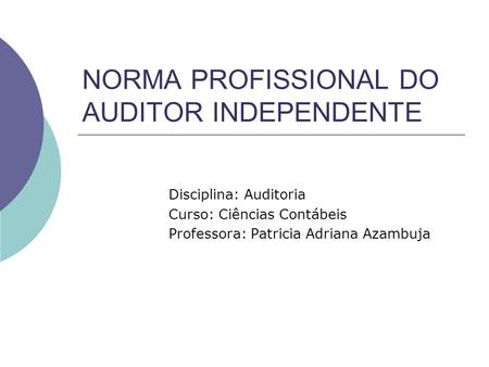 NORMA PROFISSIONAL DO AUDITOR INDEPENDENTE
