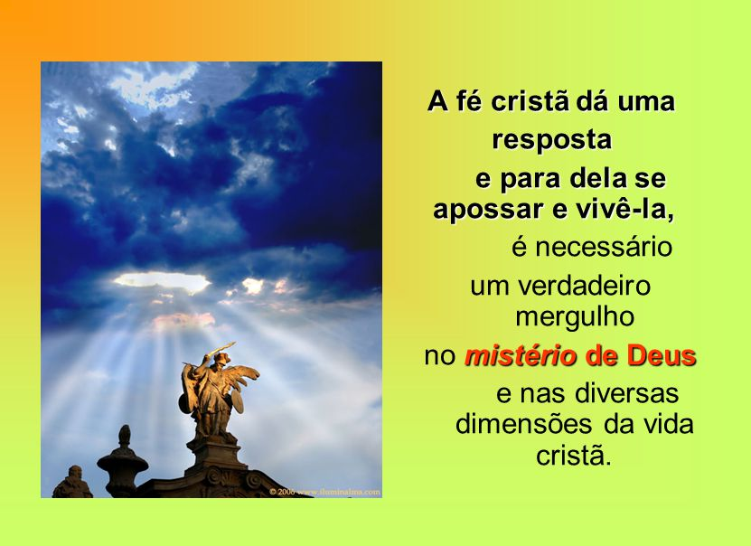 CATEQUESE É necessária adesão consciente a um projeto de vida, ao encontro pessoal com Jesus Cristo.