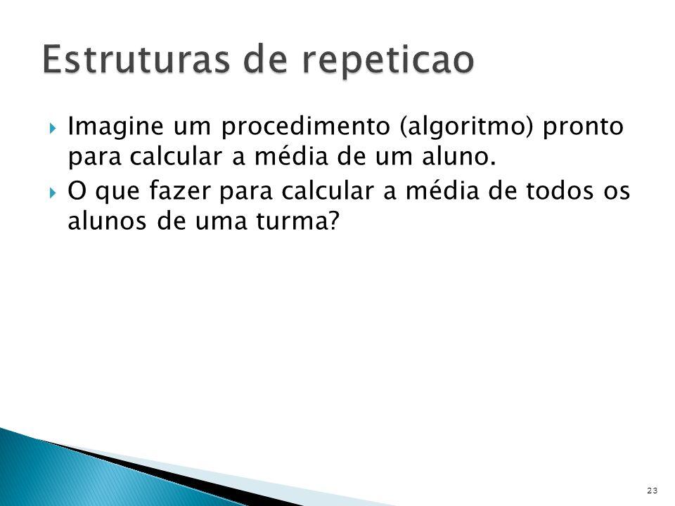  São construcoes que permitem descrever acoes repetitivas  Também conhecido por loop.