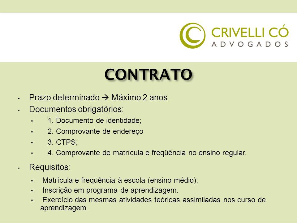 CONTRATO  Anotação na CTPS e por escrito: 1.Qualificação da empresa contratante 2.