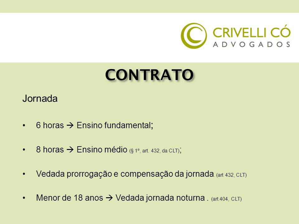 CONTRATO Jornada Devem ser computadas as horas destinadas às atividades teóricas e práticas.