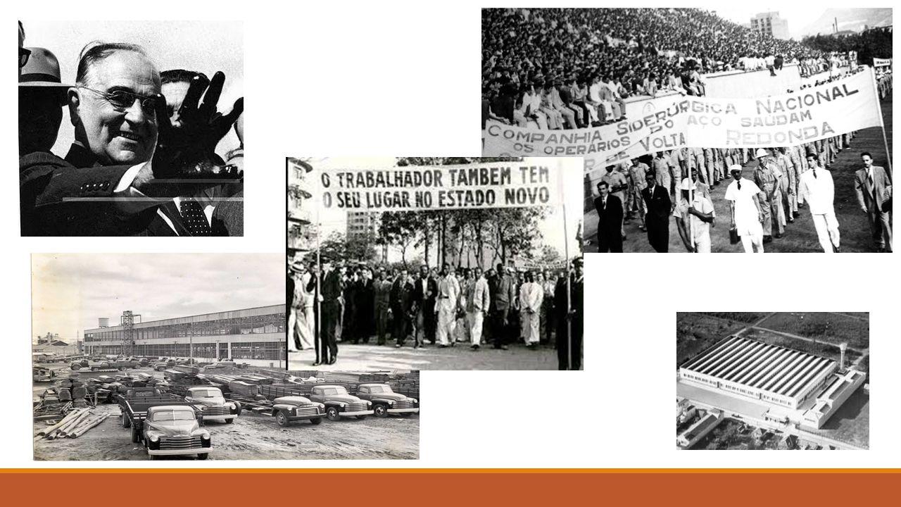 Governos adeptos do capitalismo nacional  Governo Getúlio Vargas (1930- 1945) (PTB)  Governo Getúlio Vargas (1951- 1954) (PTB)  Governo João Goulart (1961-1964) (PTB)