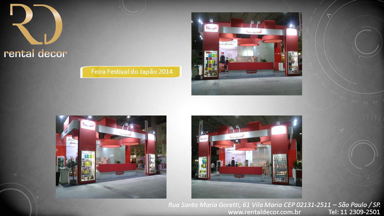 FEIRA ANDAV 2014 Rua Santa Maria Goretti, 61 Vila Maria CEP 02131-2511 – São Paulo / SP.