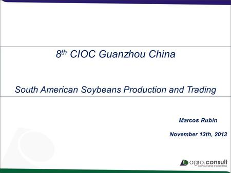 South American Soybeans Production and Trading