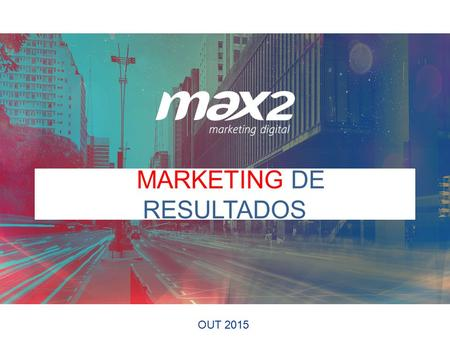 JjMARKETING DE RESULTADOS OUT 2015. UX /Design Analytics & Performance Marketing Digital Links Patrocinados Remarketing SEO Social Media Marketing Email.