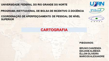 CARTOGRAFIA UNIVERSIDADE FEDERAL DO RIO GRANDE DO NORTE