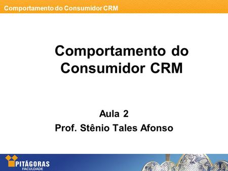 Comportamento do Consumidor CRM