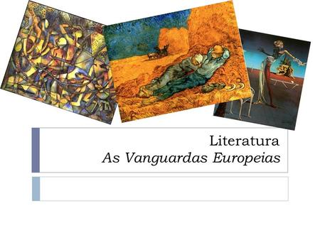 Literatura As Vanguardas Europeias
