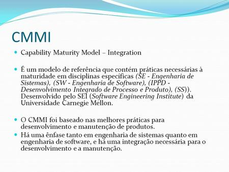 CMMI Capability Maturity Model – Integration