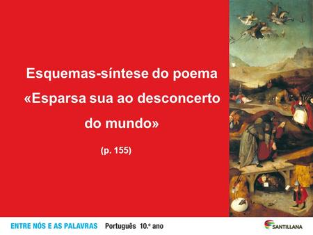 Esquemas-síntese do poema «Esparsa sua ao desconcerto do mundo»