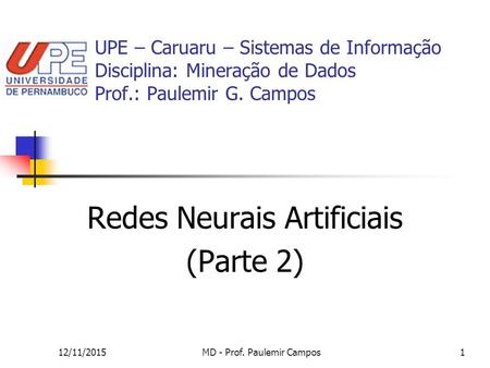 Redes Neurais Artificiais (Parte 2)