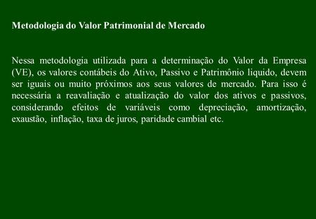 Metodologia do Valor Patrimonial de Mercado