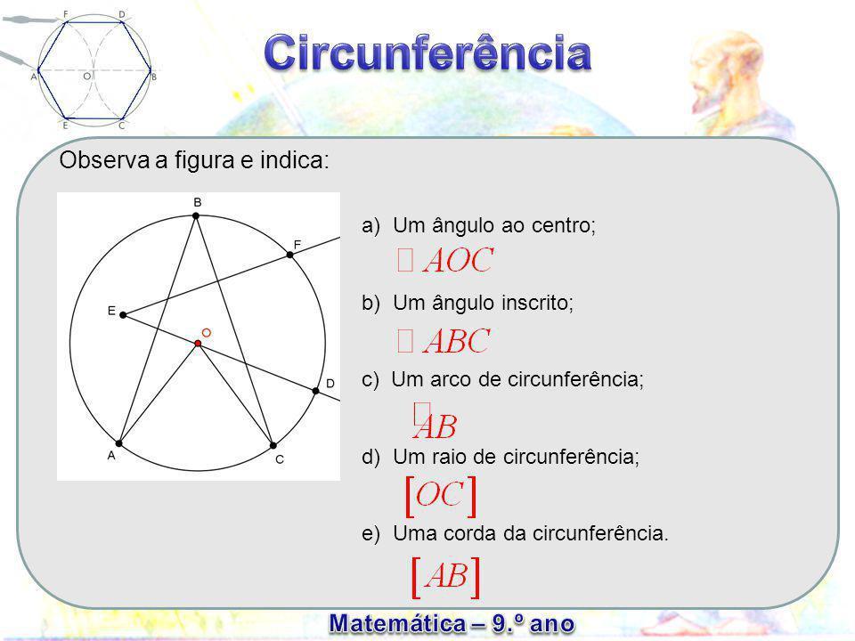 Considera a circunferência de centro O.a)[AB] e [DC] são diâmetros.