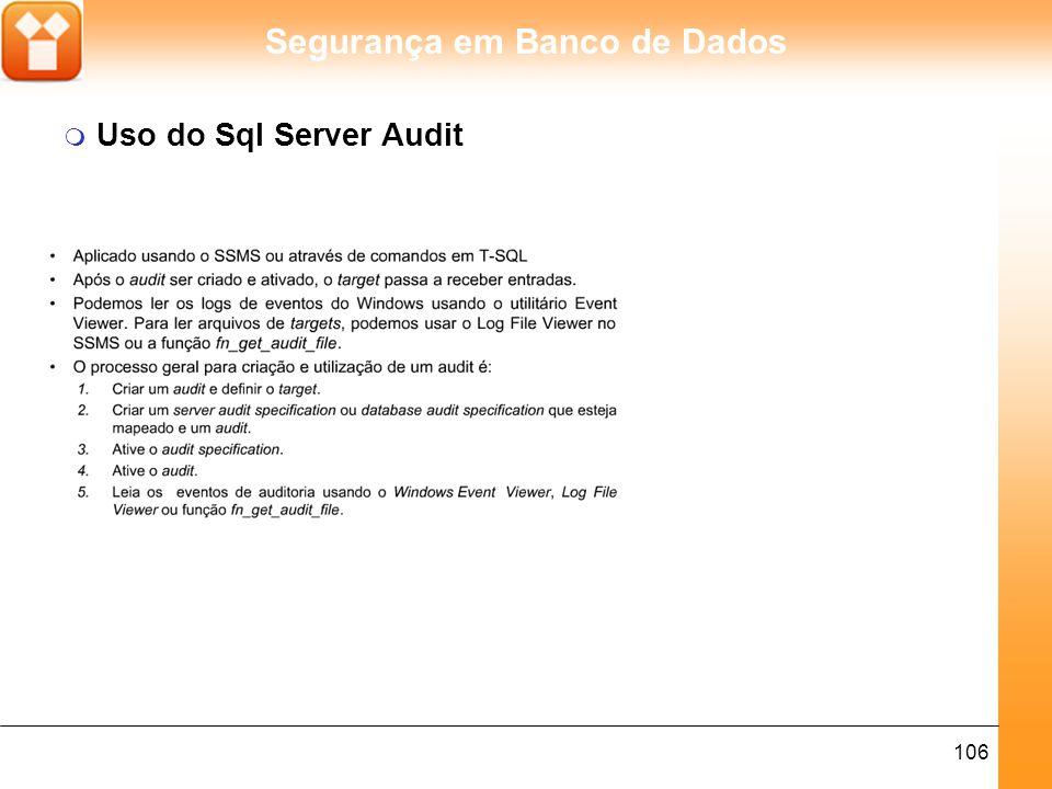 Segurança em Banco de Dados 107 m Criando Sql Server Audit