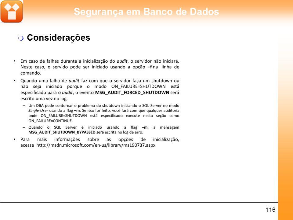 Segurança em Banco de Dados 117 Segurança no SQL Server 2005