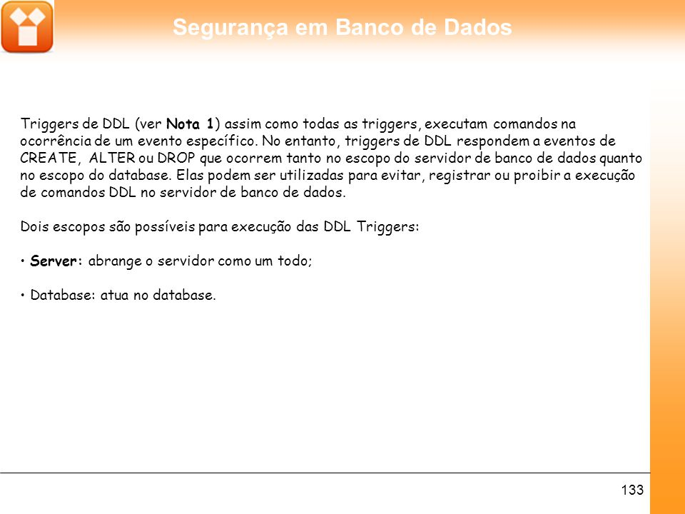 Segurança em Banco de Dados 134 Nota 1.