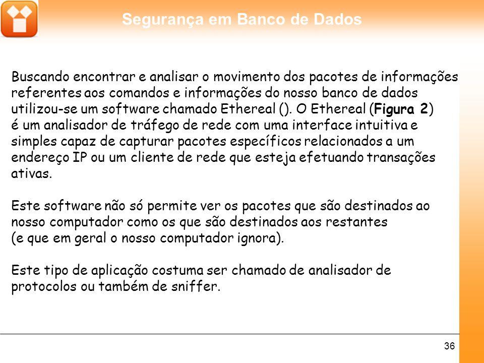 Segurança em Banco de Dados 37