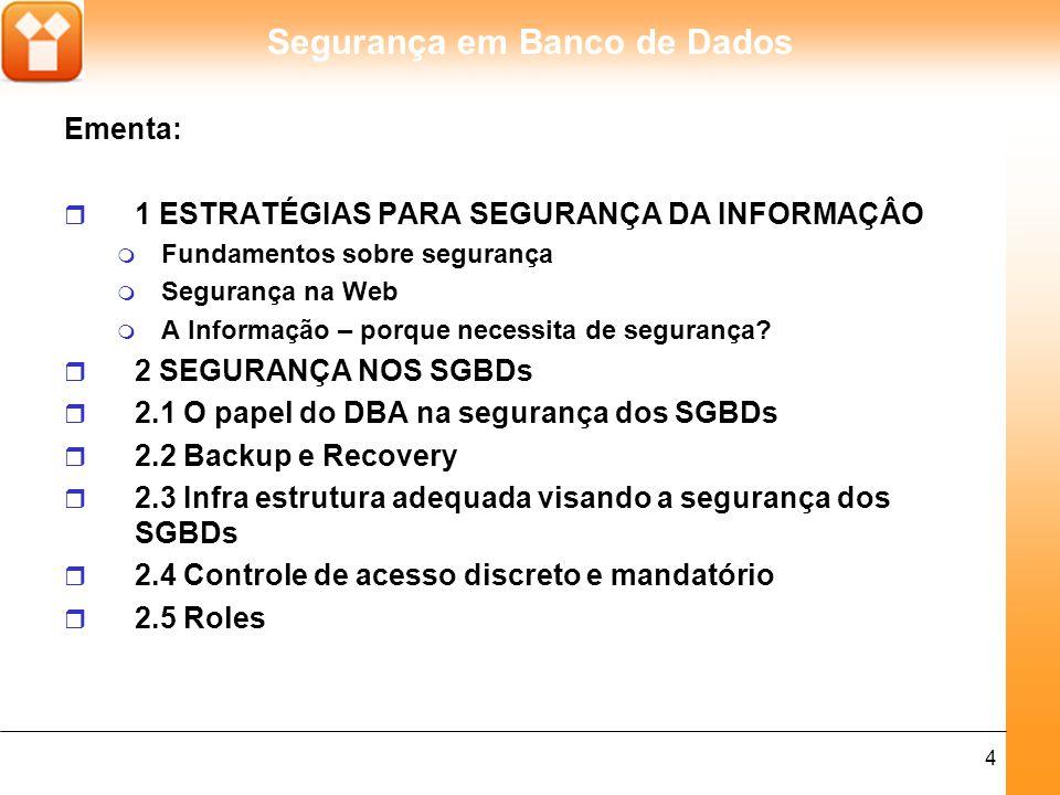 Segurança em Banco de Dados 5 r 2.6 Proteção de usuários x proteção de objetos do SGBD r 2.7 Comandos SQLs para segurança r 2.8 Regras de Autorização r 3 POLÍTICAS DE SEGURANÇA PARA OS SGBDs r 3.1 O que é uma política de segurança r 3.2 Montagem de uma política de segurança eficaz r 4 ROUBO DE DADOS r 4.1 Quem está sujeito a perda (roubo) de dados 4.2 Cases
