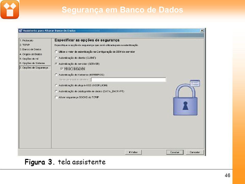Segurança em Banco de Dados 47 Depois de efetuadas as modificações no banco, repetimos o mesmo processo de captura de pacotes com o mesmo comando executado da mesma máquina cliente.