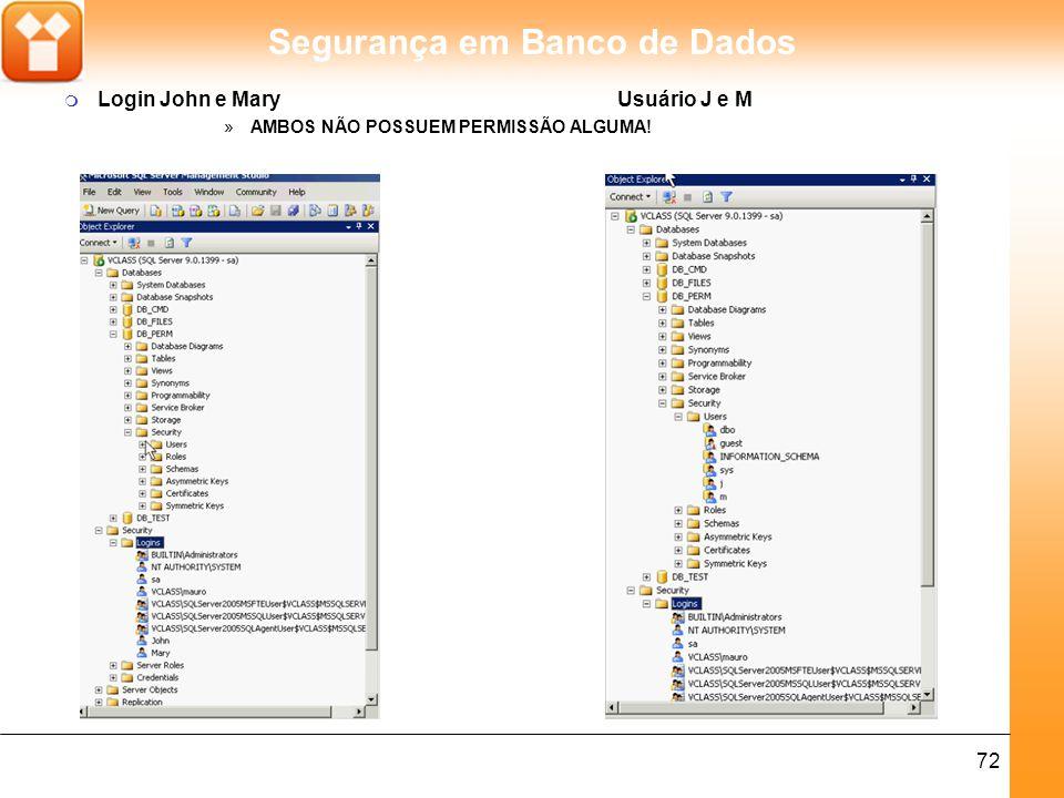 Segurança em Banco de Dados 73 m Crie 3 abas clicando no botão Query e efetue a autenticação de cada aba aos usuários criados.