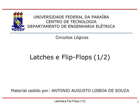 Latches e Flip-Flops (1/2)
